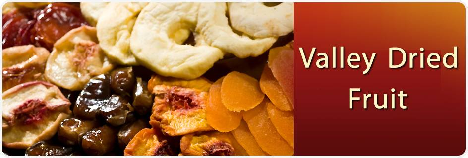 Valley dried fruit bulk california dried fruits nuts - Dried fruit business ...